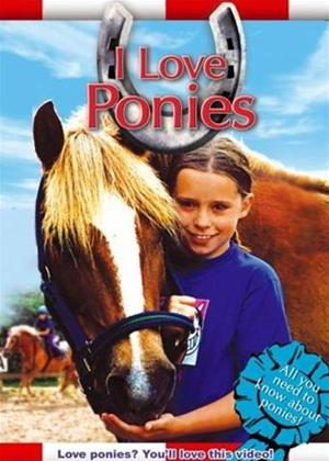 Rent I Love Ponies Online DVD Rental