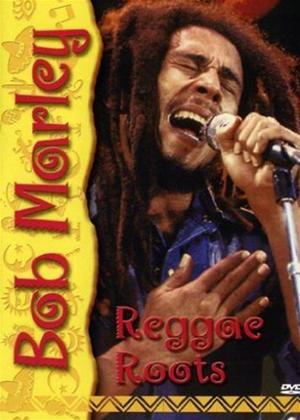 Rent Bob Marley: Reggae Roots Online DVD Rental