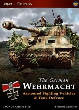 Rent The German Wehrmacht: Armoured Fighting Vehicles and Tank Defence Online DVD Rental