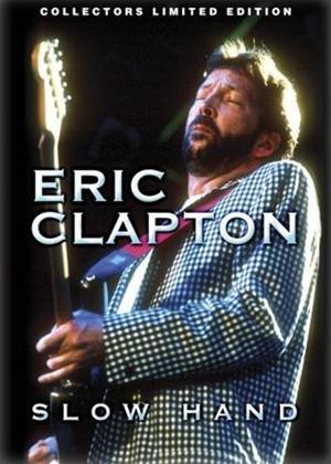 Rent Eeric Clapton: Slow Hand Online DVD Rental