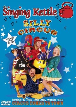 Rent Singing Kettle: Silly Circus Online DVD Rental