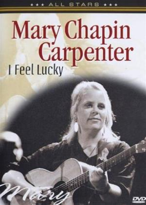 Rent Mary Chapin Carpenter: I Feel Lucky Online DVD Rental