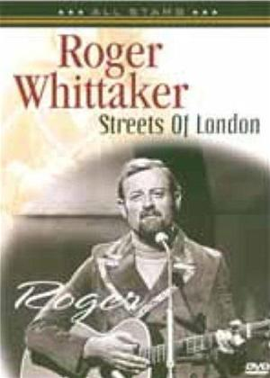 Rent Roger Whittaker: Streets of London Online DVD Rental