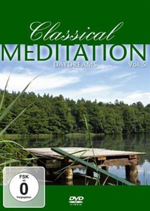 Rent Classical Meditation 5 Online DVD Rental