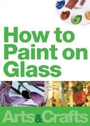 How to Paint on Glass Online DVD Rental