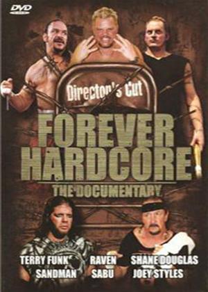 Rent Forever Hardcore (wrestling) Online DVD Rental