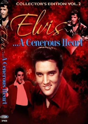 Elvis Presley: Generous Heart Online DVD Rental
