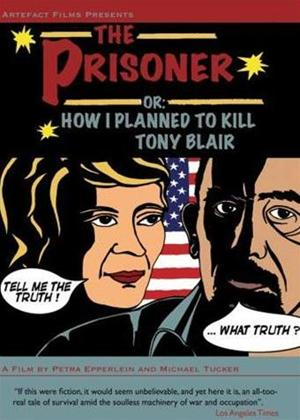 Rent Prisoner or How I Planned to Kill Tony Blair Online DVD Rental