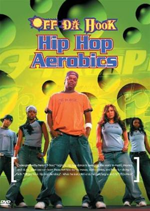 Rent Off Da Hook: Hip Hop Aerobics Online DVD Rental