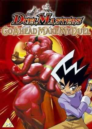 Duelmasters: Go Ahead Make My.. Online DVD Rental