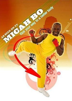 Rent Micah Bo: Kick Your Way to a Better Body Online DVD Rental