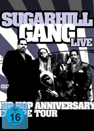 Sugarhill Gang: Hip Hop Anniversary Tour Online DVD Rental