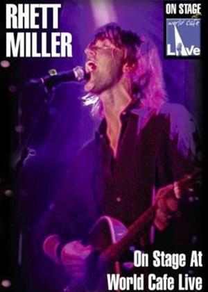 Rent Rhett Miller: World Cafe Live Online DVD Rental