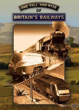 Fall and Rise of Britain's Railways Online DVD Rental