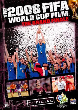 The 2006 FIFA World Cup Film: The Grand Finale Online DVD Rental