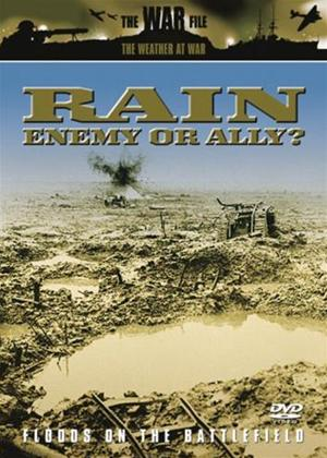 Rent The Weather at War: Rain: Enemy or Ally Online DVD Rental