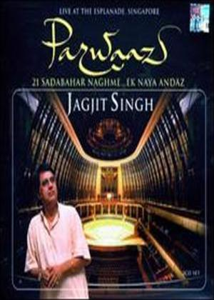 Rent Parwaaz: Jagjit Singh: Live in Singapore Songs Online DVD Rental