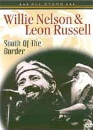 Willie Nelson and Leon Russell: South of the Border Online DVD Rental