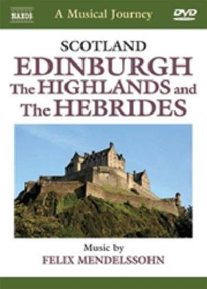Rent Naxos Musical Journey: Edinburgh the Highlands and Hebrides Online DVD Rental
