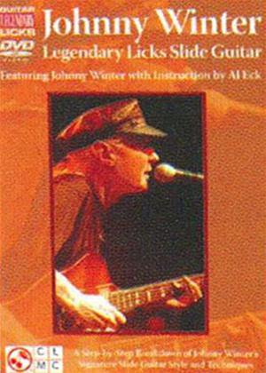 Rent Johnny Winter: Legendary Licks Slide Guitar Online DVD Rental