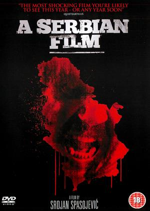 Rent A Serbian Film (aka Srpski film) Online DVD Rental