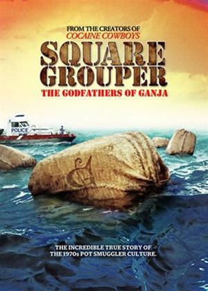 Rent Square Grouper: The Godfathers of Ganja Online DVD Rental