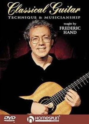 Rent Frederic Hand: Classical Guitar Technique and Musicianship Online DVD Rental