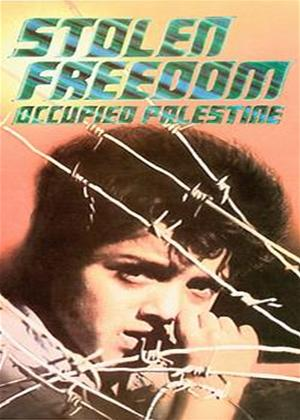 Rent Stolen Freedom: Occupied Palestine Online DVD Rental
