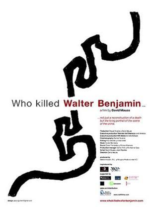 Rent Who Killed Walter Benjamin? Online DVD Rental