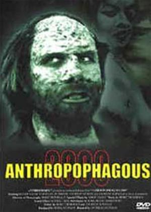 Anthropophagous 2000 Online DVD Rental