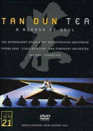 Rent Tan Dun: Tea: A Mirror of Soul Online DVD Rental