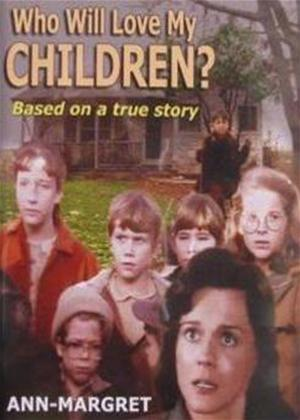 Who Will Love My Children? Online DVD Rental