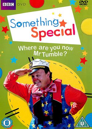 Rent Something Special: Where Are You Now Mr Tumble? Online DVD Rental