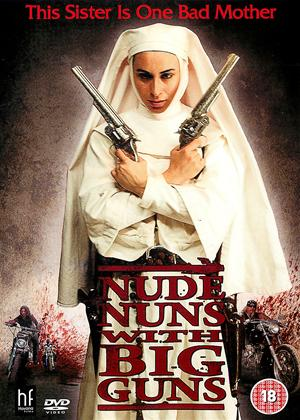 Nude Nuns with Big Guns Online DVD Rental