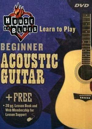 Rent House of Blues: Learn to Play Beginner Acoustic Guitar Online DVD Rental