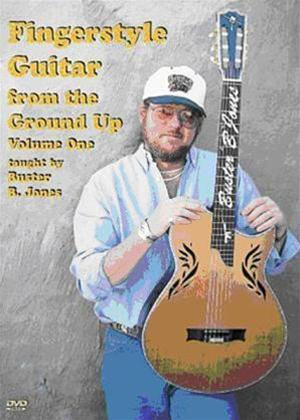 Rent Fingerstyle Guitar from the Ground Up: Vol.1 Online DVD Rental