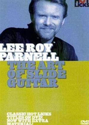 Lee Roy Parnell: The Art of Slide Guitar Online DVD Rental