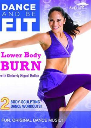 Rent Dance and Be Fit: Lower Body Burn Online DVD Rental