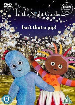In the Night Garden: Isn't That a Pip Online DVD Rental