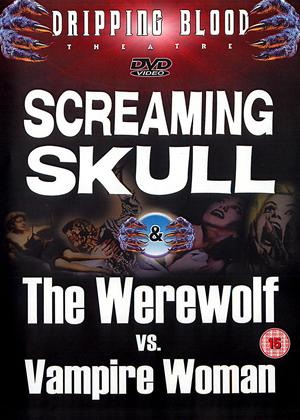 Screaming Skull / The Werewolf vs Vampire Woman Online DVD Rental