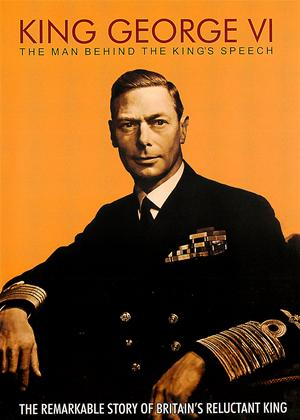 King George VI: The Man Behind The Kings Speech Online DVD Rental