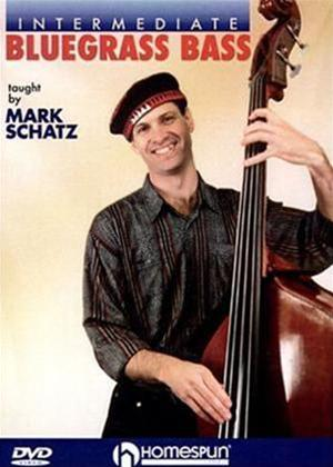 Mark Schatz: Intermediate Bluegrass Bass Online DVD Rental