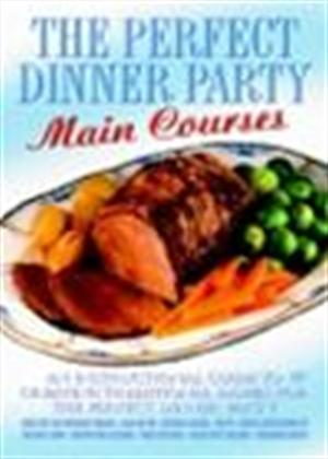 The Perfect Dinner Party: Main Courses Online DVD Rental