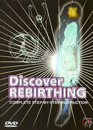 Rent Discover Rebirthing: Complete Step-By-Step Guide Online DVD Rental