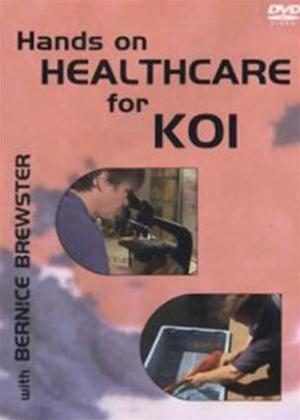 Rent Hands on Healthcare for Koi Online DVD Rental