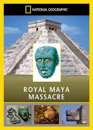 National Geographic: Royal Maya Massacre Online DVD Rental