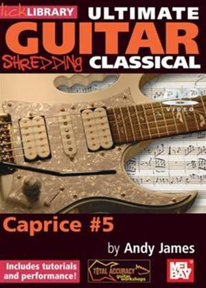 Rent Ultimate Guitar: Shredding Classical: Caprice #5 Online DVD Rental