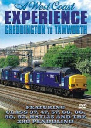 Rent West Coast Experience: Cheddington to Tamworth Online DVD Rental
