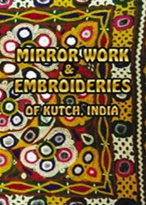 Rent Mirrorwork and Embroideries of Kutch, India Online DVD Rental