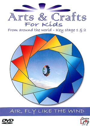 Arts and Crafts for Kids: Air, Fly Like the Wind Online DVD Rental